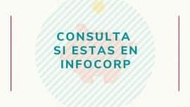 Consulta si estas en Infocorp