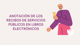 Anotacion de los Recibos de Servicios Publicos en Libros Electrónicos