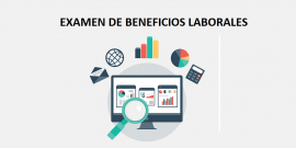 Examen de Beneficios Laborales
