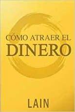 Como Atraer el Dinero - Garcia Calvo
