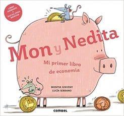 Mon y Nedita. Mi primer libro de economia