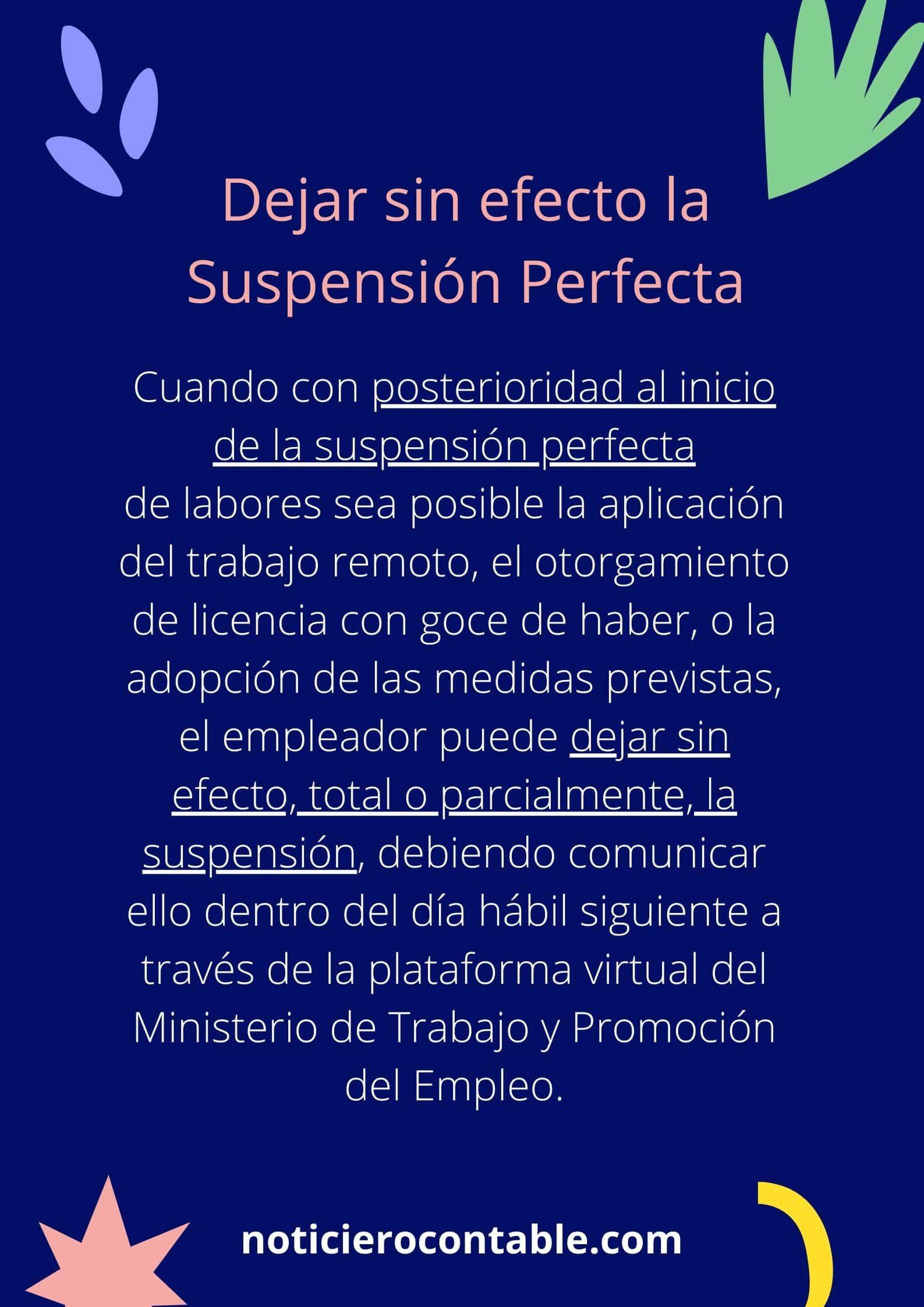 Dejar sin efecto la Suspension Perfecta