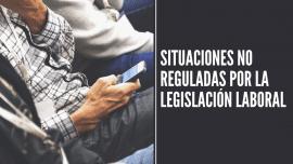 Situaciones no reguladas por la legislacion laboral