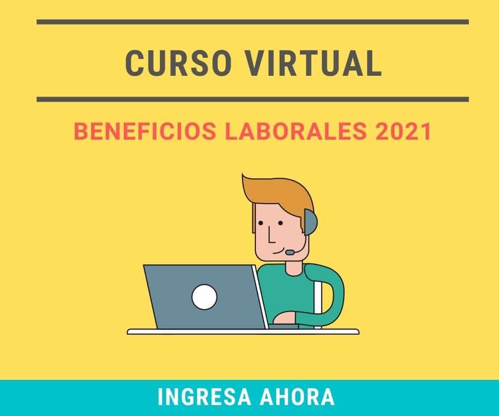 Curso Virtual Beneficios Laborales 2021