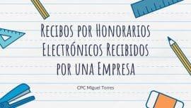 Recibos por Honorarios Electronicos Recibidos por una Empresa