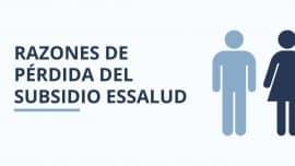 Razones perdida del Subsidio EsSalud