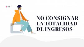 No Consignar Ingresos afectos al IGV