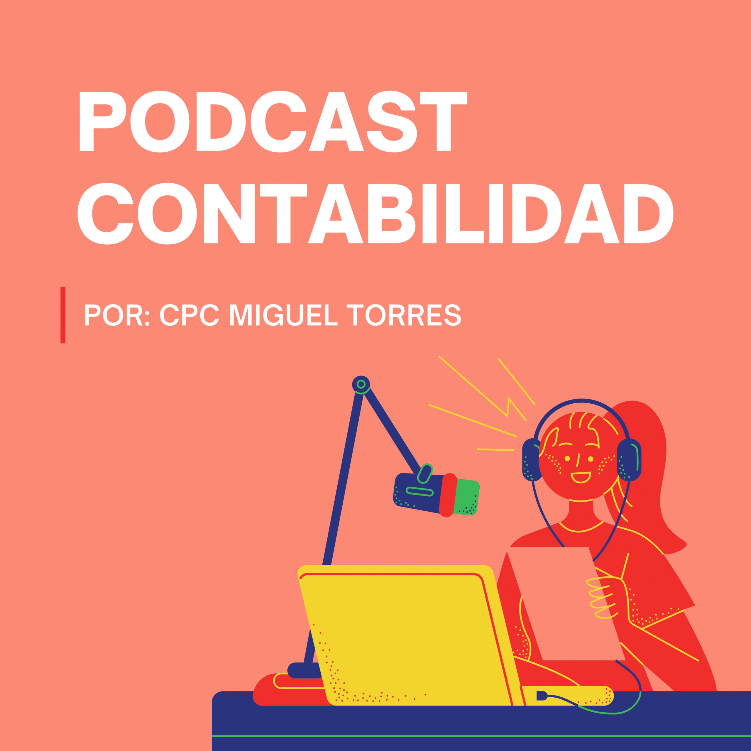 Podcast Contabilidad Consejos de un contador